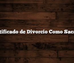 Certificado de Divorcio Como Sacarlo