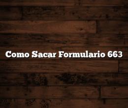 Como Sacar  Formulario 663