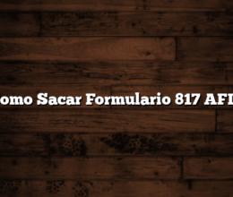 Como Sacar  Formulario 817 AFIP