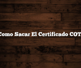 Como Sacar El Certificado COTI