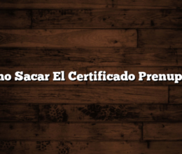 Como Sacar El Certificado Prenupcial