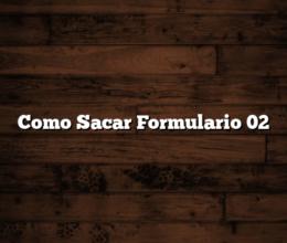 Como Sacar Formulario 02
