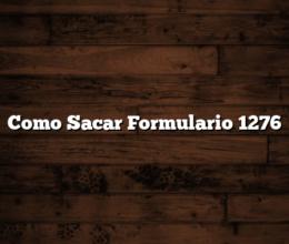Como Sacar Formulario 1276