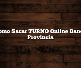 Como Sacar TURNO Online Banco Provincia