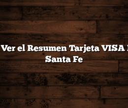 Como Ver el Resumen Tarjeta VISA Banco Santa Fe