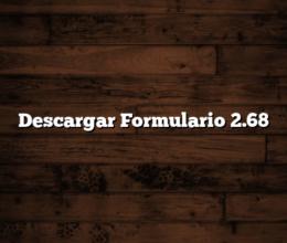 Descargar Formulario 2.68