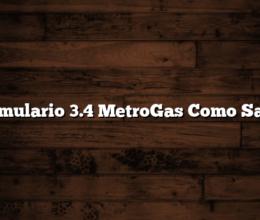 Formulario 3.4 MetroGas Como Sacar