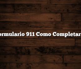 Formulario 911 Como Completarlo