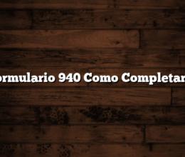 Formulario 940 Como Completarlo