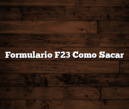 Formulario F23 Como Sacar