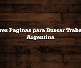 Mejores Paginas para Buscar Trabajo en Argentina