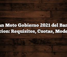 Plan Moto Gobierno 2021 del Banco Nacion: Requisitos, Cuotas, Modelos