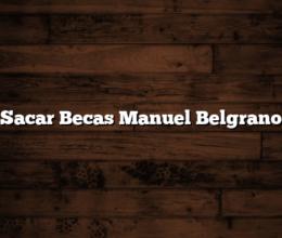 Sacar Becas Manuel Belgrano