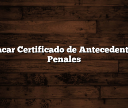Sacar Certificado de Antecedentes Penales