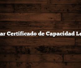 Sacar Certificado de Capacidad Legal