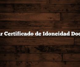 Sacar Certificado de Idoneidad Docente