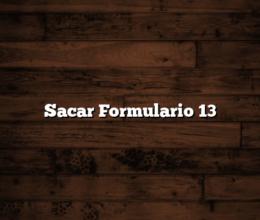 Sacar Formulario 13