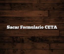Sacar Formulario CETA