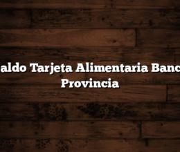 Saldo Tarjeta Alimentaria Banco Provincia