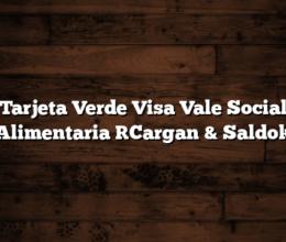 Tarjeta Verde Visa Vale Social Alimentaria [Cargan & Saldo]
